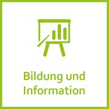 Bildung und Information
